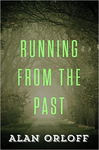 Image result for running from the past alan orloff
